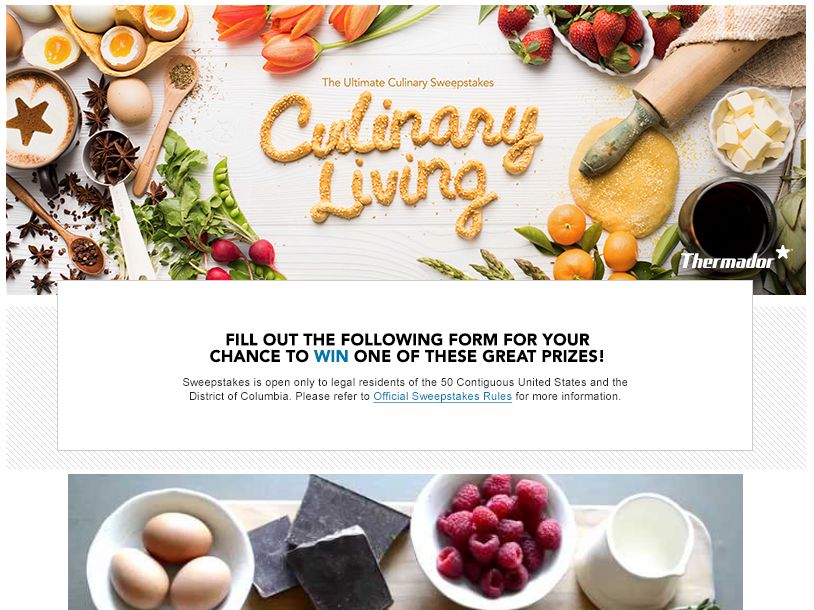 "The Thermador ""Culinary Living – Finest and Freshest Ingredients"" Sweepstakes"