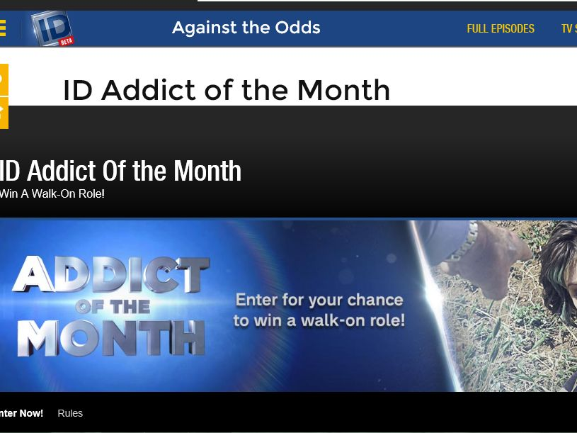 """The Investigation Discovery """"Addict of the Month"""" Win a Walk-On Role Sweepstakes"""