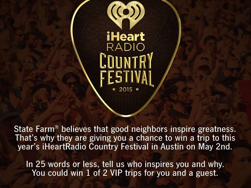 State Farm iHeartRadio Country Festival VIP Flyaway Contest