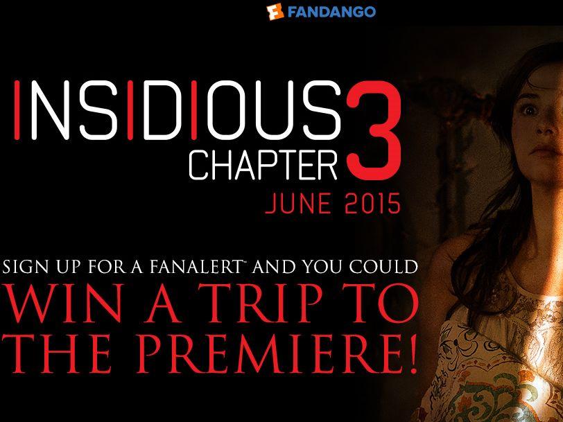 The Fandango Insidious 3 Sweepstakes