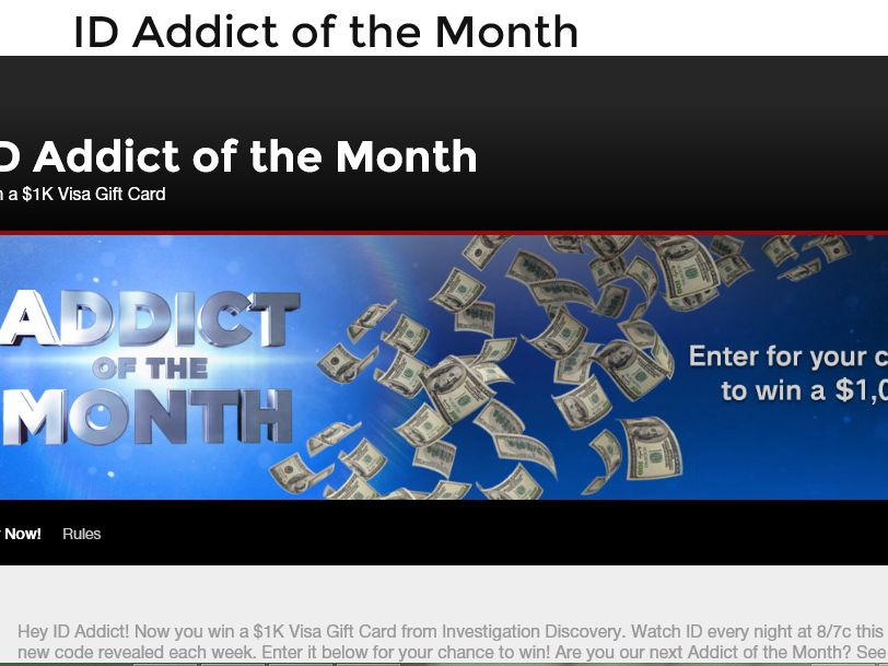 """The Investigation Discovery """"Addict of the Month"""" $1K Giveaway"""