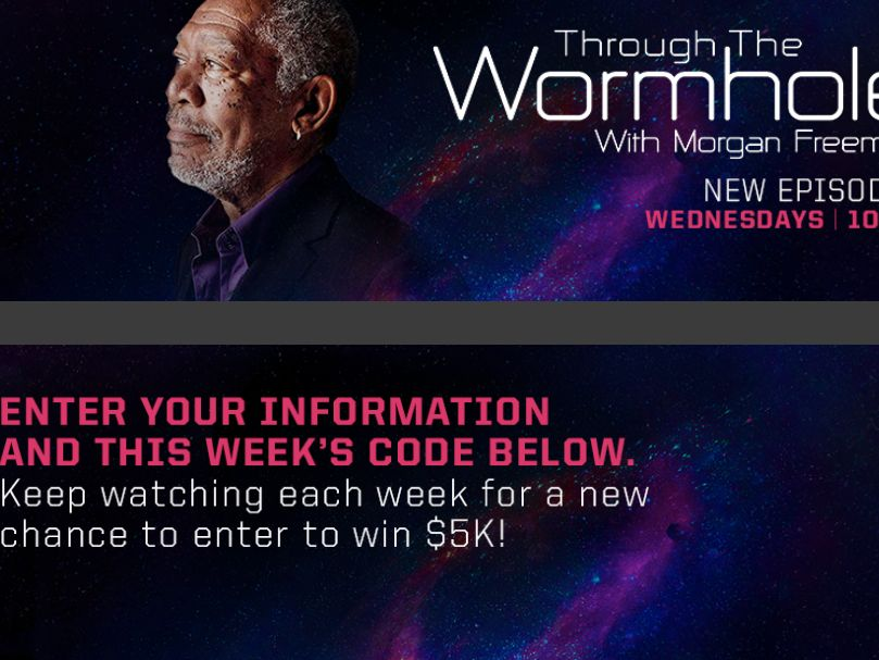 The Science Channel Through the Wormhole Watch N' Win $5k Giveaway Sweepstakes – Code Required