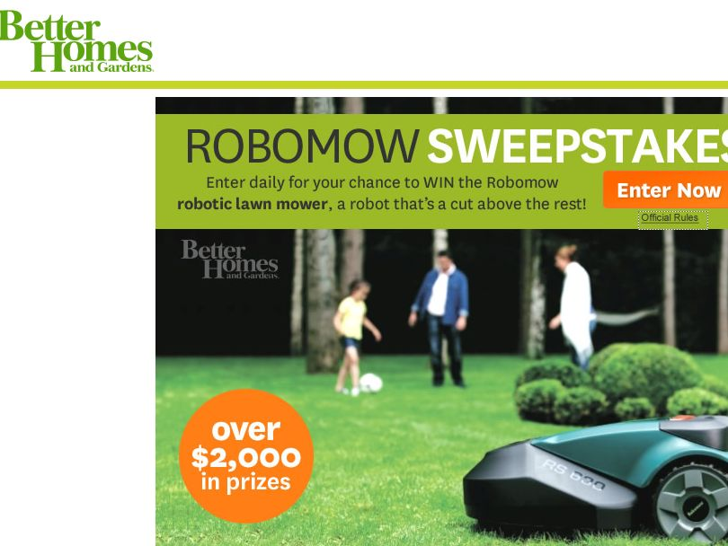 The better homes and gardens robomow sweepstakes Better homes and gardens daily giveaway