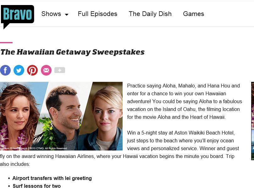 The Bravo Hawaiian Getaway Sweepstakes