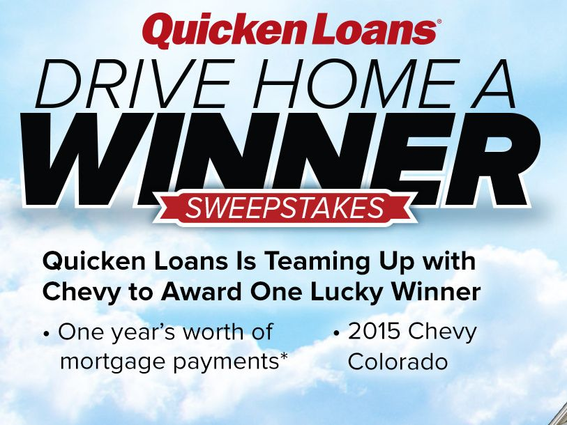 """The Quicken Loans """"Drive Home A Winner  2015"""" Sweepstakes"""