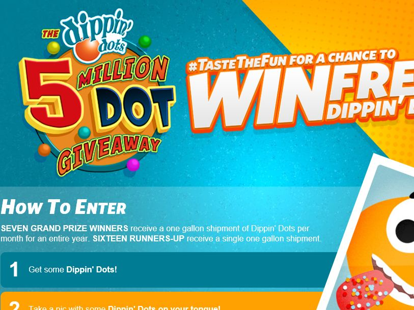 """The DIPPIN' DOTS """"Taste the Fun"""" Sweepstakes"""