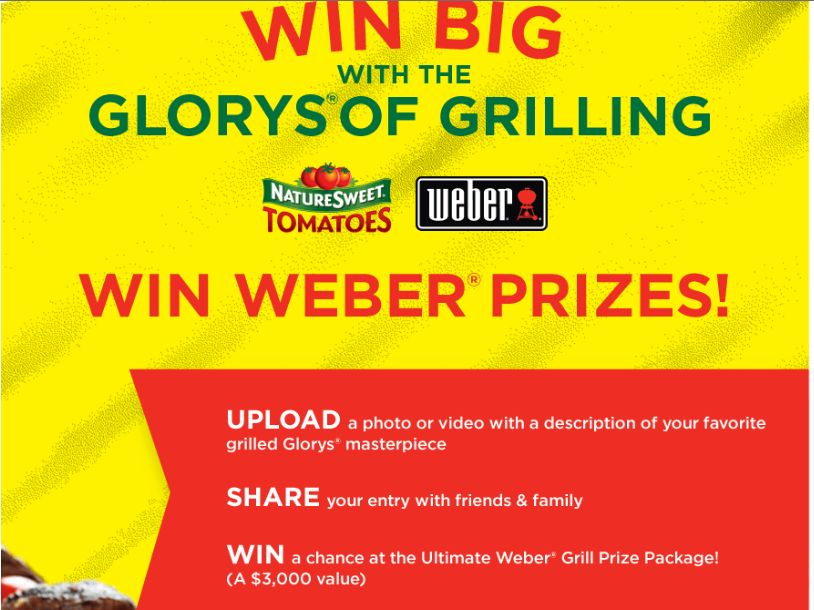 "NatureSweet ""THE GLORYS OF GRILLING"" Photo & Video Upload Campaign"