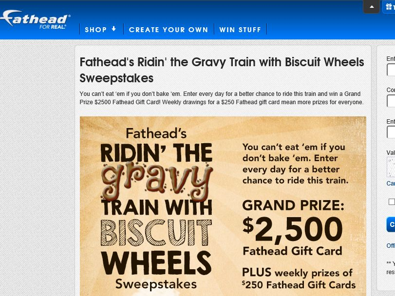 Fathead's Ridin' the Gravy Train with Biscuit Wheels Sweepstakes