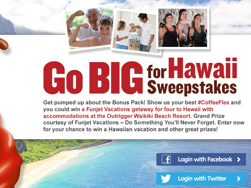 EIGHT O'CLOCK COFFEE COMPANY Go BIG For Hawaii Muscle Sweepstakes