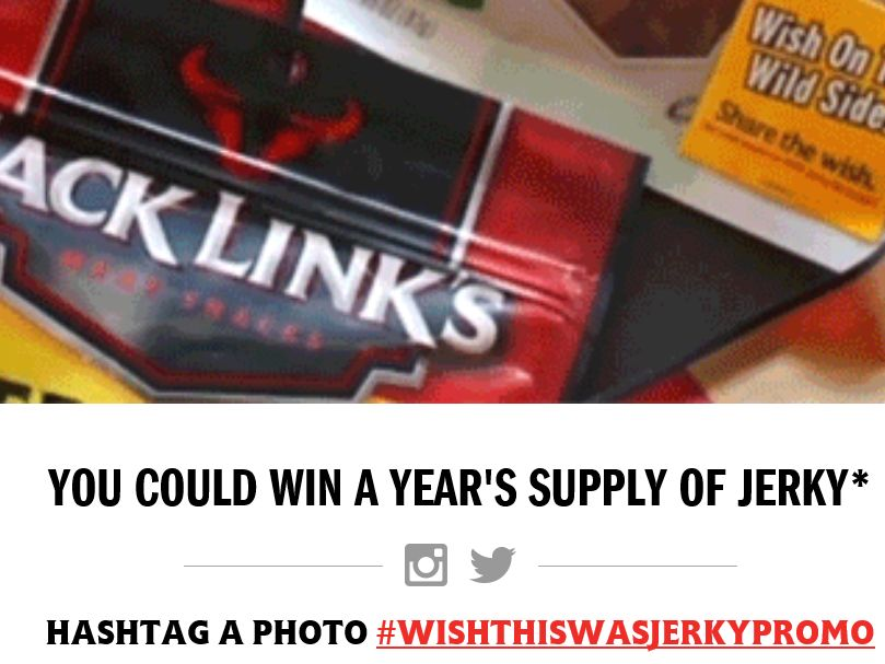 Jack Links Wish This Was Jerky Sweepstakes