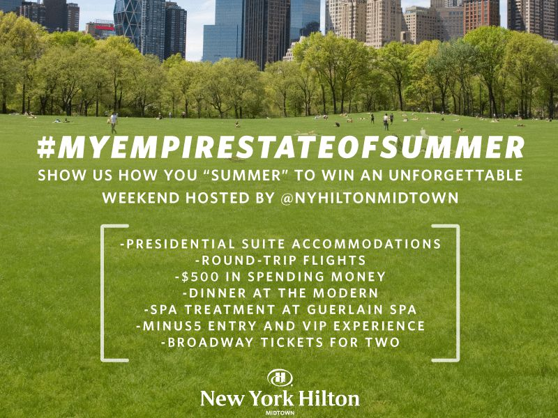"""New York Hilton Midtown's """"My Empire State of Summer"""" Giveaway"""
