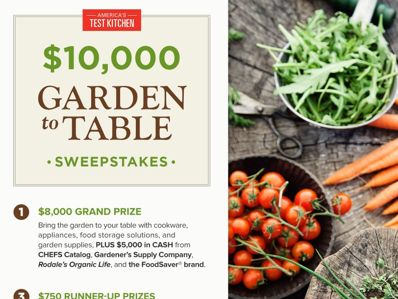 The America's Test Kitchen $10,000 Garden to Table Sweepstakes