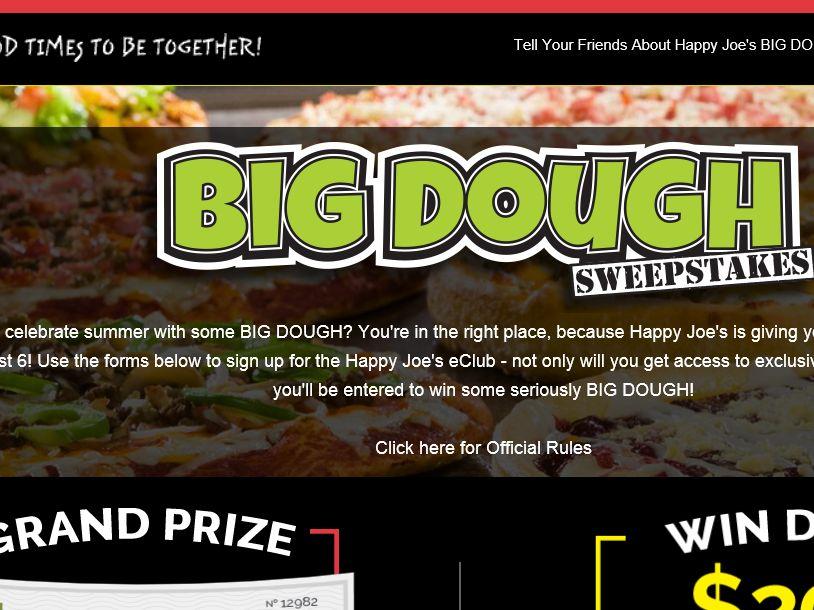 The Happy Joe's Big Dough Sweepstakes