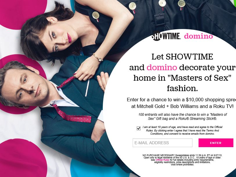 """The ShowTime/Domino """"Masters of Sex Fantasy Home Make Over"""" Sweepstakes"""