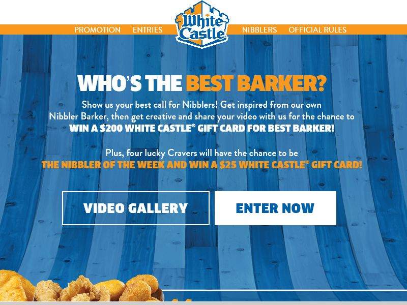 """White Castle """"Who's the Best Barker"""" Sweepstakes"""
