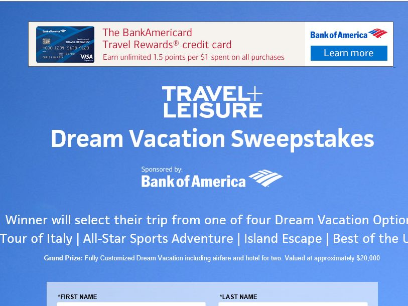 """The Travel + Leisure """"Dream Vacation"""" Sweepstakes"""