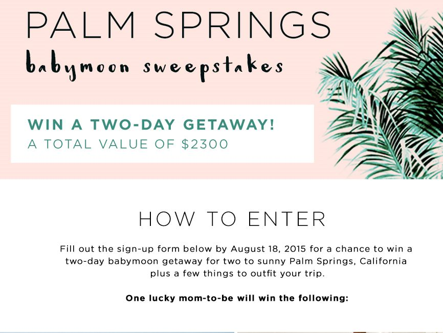 The Petunia Palm Springs Babymoon Sweepstakes