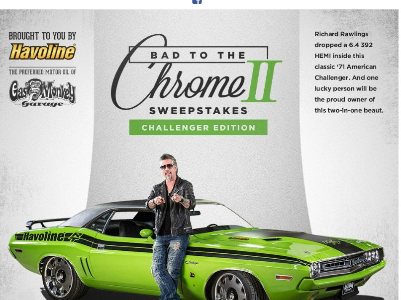 The 2015 Bad to the Chrome II Sweepstakes