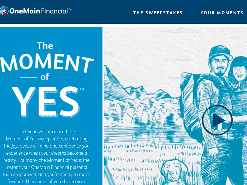 OneMain Financial's Moment of Yes Sweepstakes