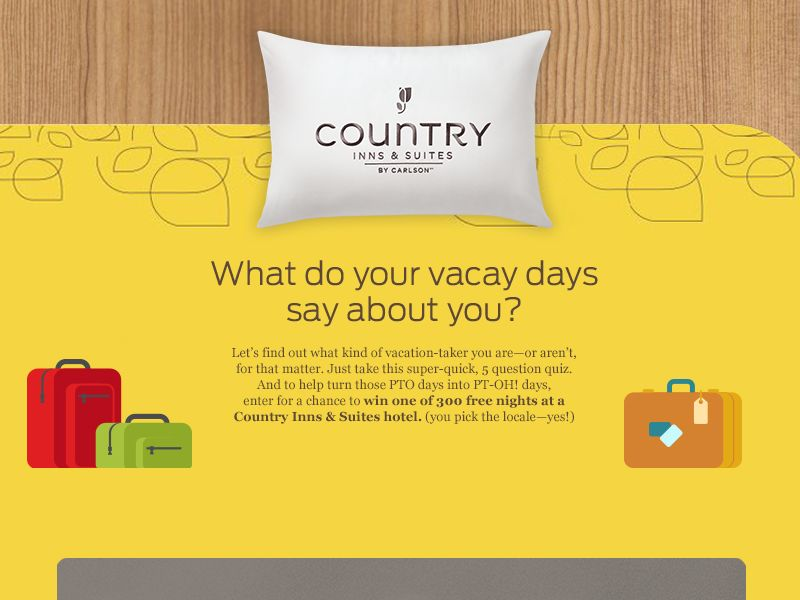 The Country Inn & Suites Do More Country With Your Time Off Sweepstakes