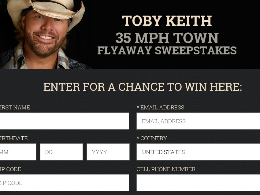 """Toby Keith """"35 MPH Town"""" 2015 Sweepstakes"""