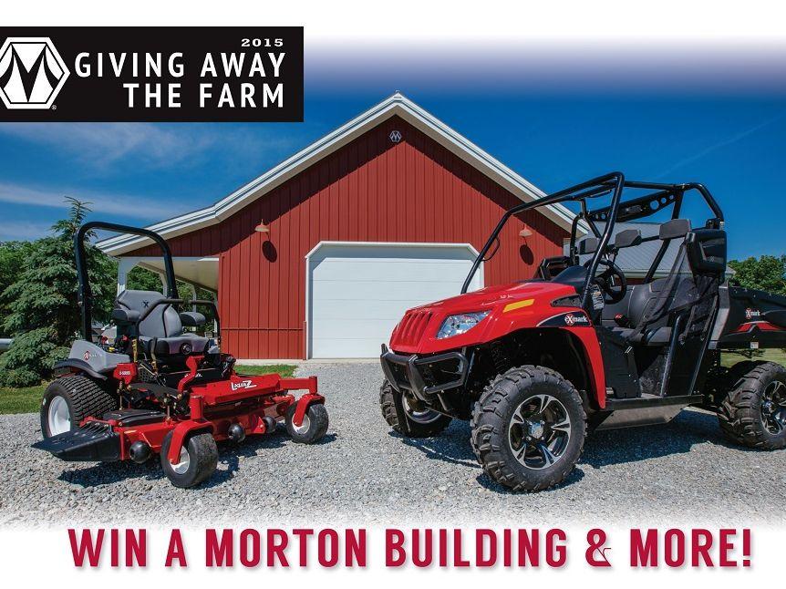 "Morton Buildings ""Giving Away the Farm"" Sweepstakes"