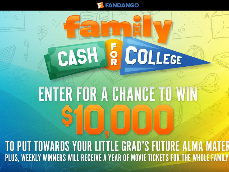 Fandango's Cash for College Sweepstakes