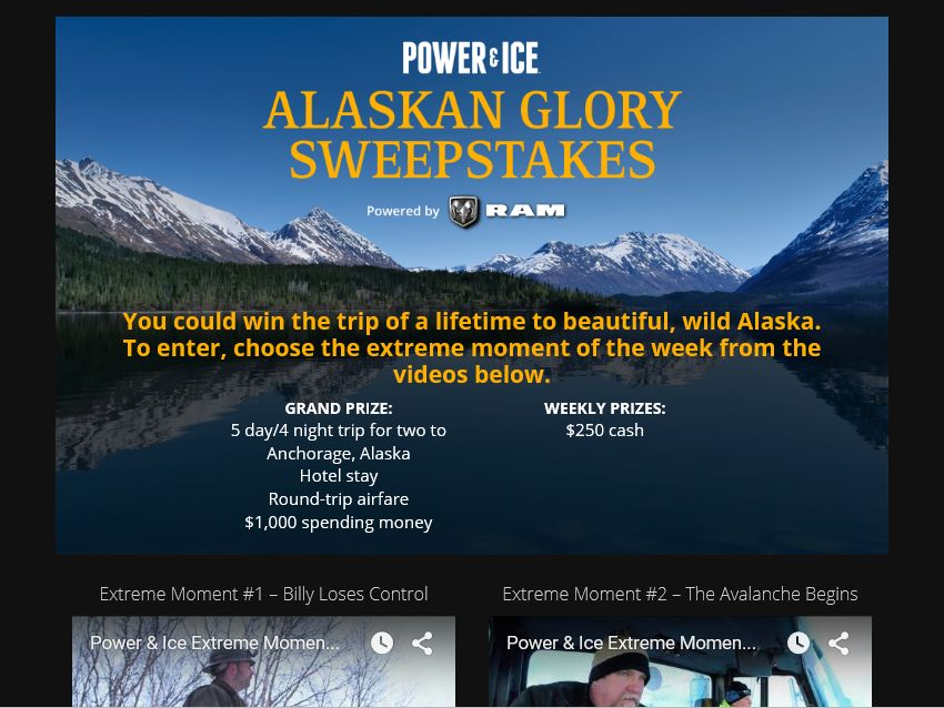 History's Power & Ice Alaskan Glory Sweepstakes