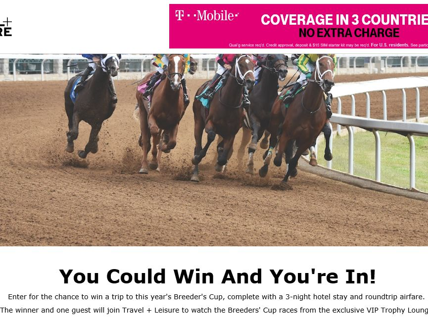 "The Travel & Leisure ""Ultimate Breeders' Cup Experience"" Sweepstakes"
