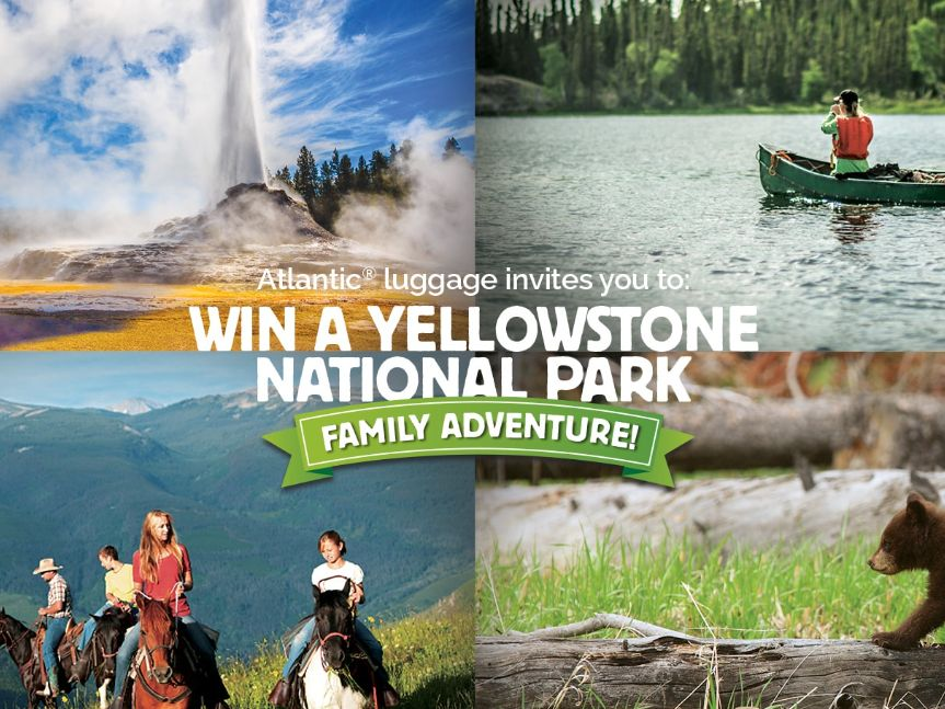 The Travelpro Yellowstone National Park Family Adventure Sweepstakes