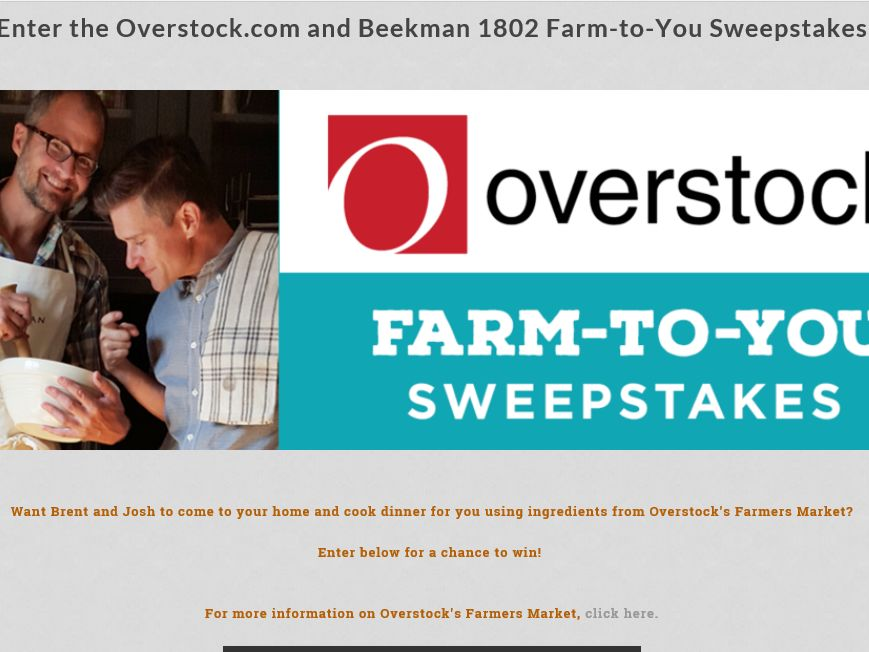The Overstock.com Farm-to-You Sweepstakes