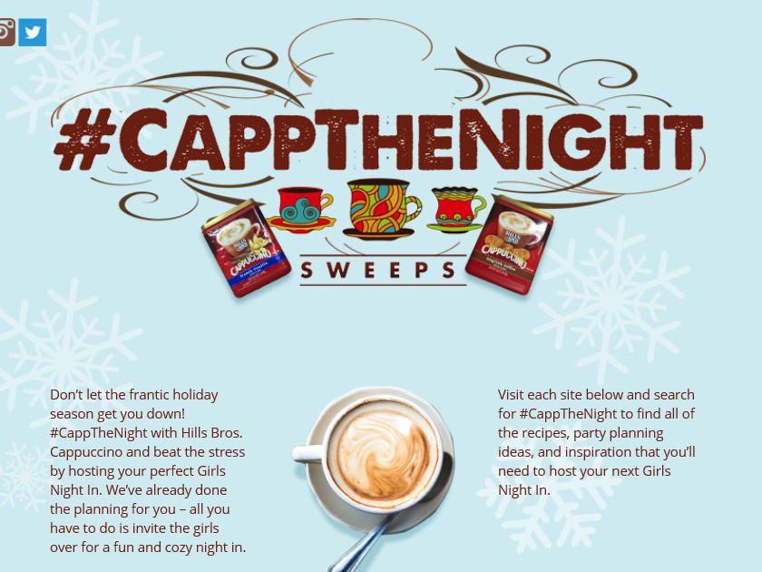Hills Bros. Cappuccino #CapptheNight Sweepstakes