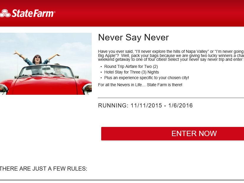 The State FarmNever Say Never Sweepstakes