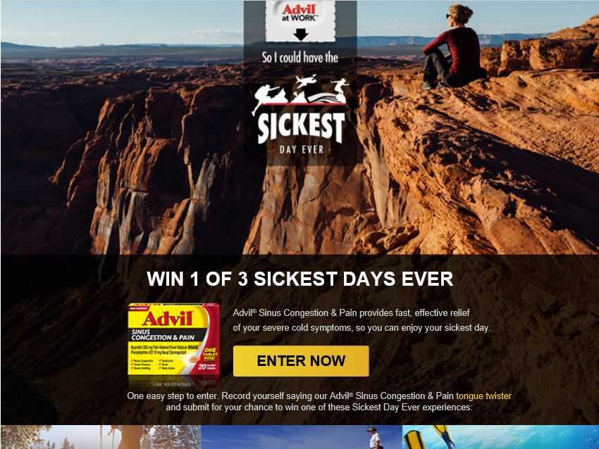 """The Advil """"Sickest Day Ever"""" Sweepstakes"""