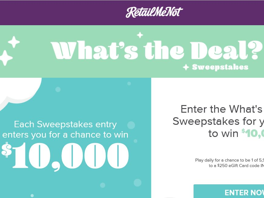 """RetailMeNot """"What's the Deal"""" Sweepstakes"""