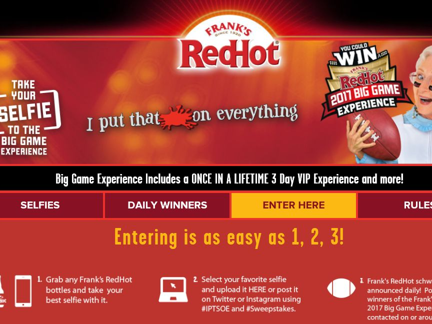 The Frank's RedHot Selfie Your Way to the Big Game Experience Sweepstakes