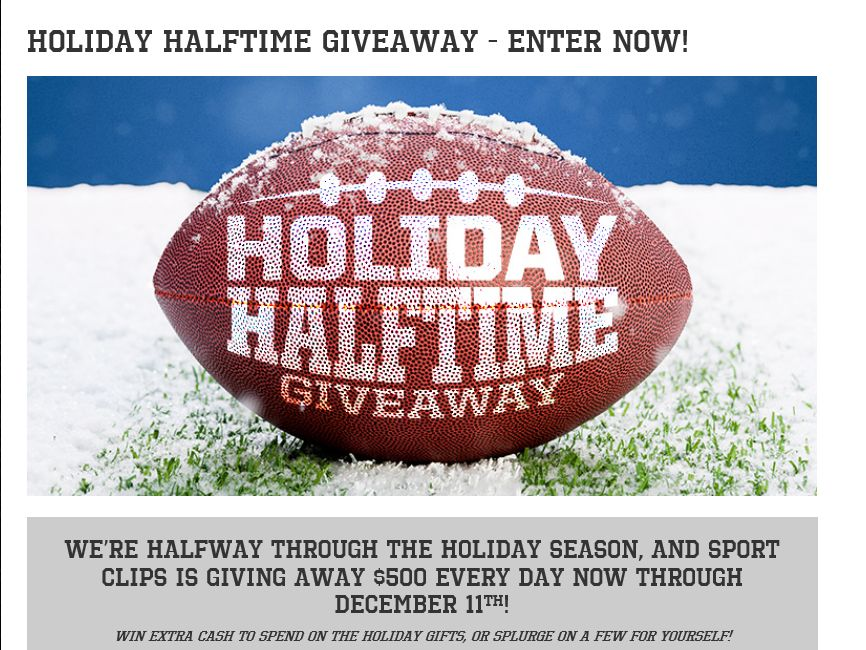 """The Sport Clips """"HOLIDAY HALFTIME"""" Sweepstakes"""