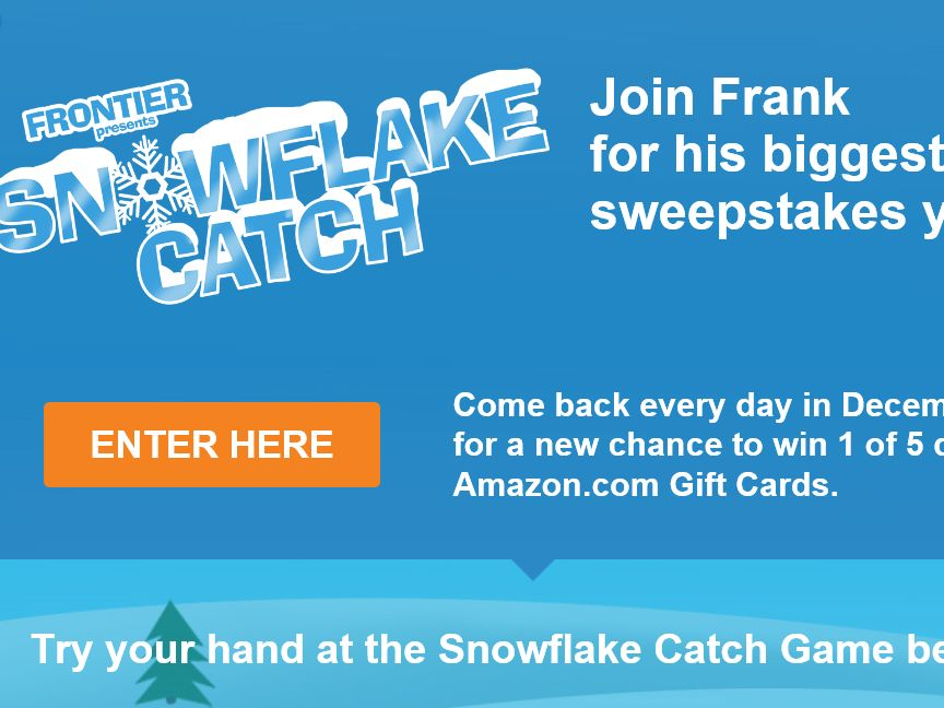 """The Frontier Communications """"Snowflake Catch"""" Sweepstakes"""