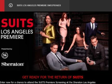 The SUITS LOS ANGELES PREMIERE Sweepstakes