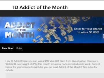 """The Investigation Discovery """"Addict of the Month"""" $1K Giveaway"""" Sweepstakes"""