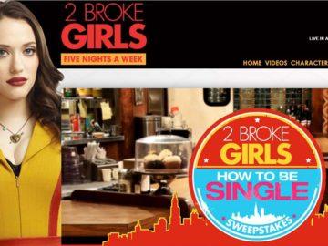 "CBS ""2 Broke Girls""  How To Be Single Sweepstakes"