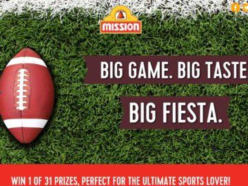 Mission Big Game. Big Taste. Big Fiesta! Sweepstakes