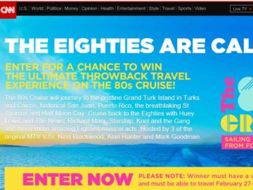 """CNN's """"The 80's Cruise"""" Sweepstakes"""