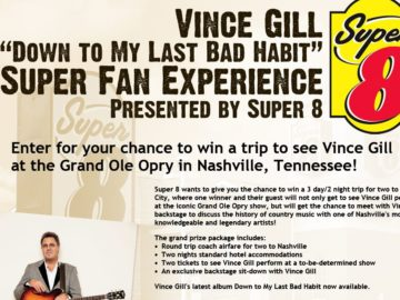 """Super 8 Vince Gill """"Down to My Last Bad Habit"""" Super Fan Experience Sweepstakes"""