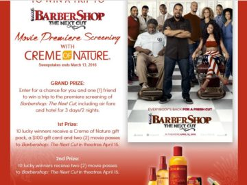 Creme of Nature Barbershop: The Next Cut Movie Premiere Screening Sweepstakes