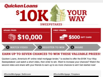 The Quicken Loans $10K Your Way Sweepstakes