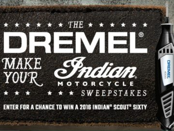 The Dremel Make Your Indian Motorcycle Sweepstakes