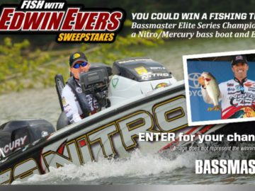 The Bassmaster Fish with Edwin Evers Sweepstakes
