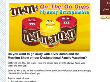 Elvis Duran and the Morning Show's M&M Brand On-The Go-Cups Flyaway Sweepstakes