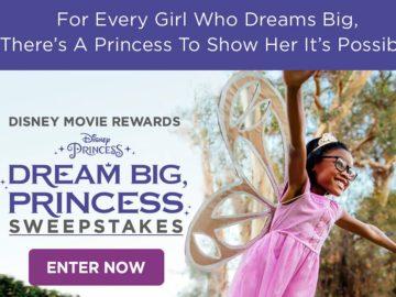 Disney Movie Rewards Dream Big Princess Sweepstakes